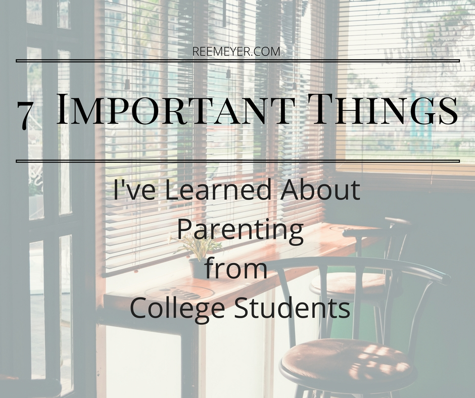 7 Things College Students Taught Me About Parenting