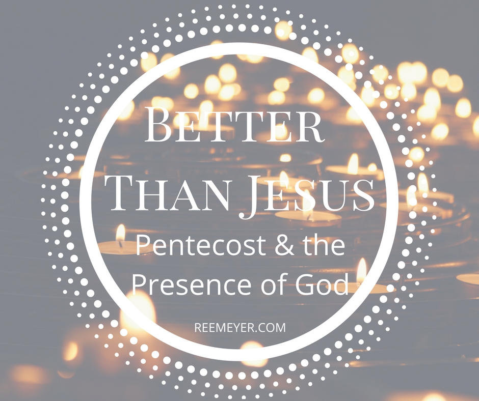 Thoughts on Pentecost and the presence of God (Devotional)