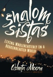 Shalom Sistas by Osheta Moore