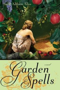 Garden Spells by Sarah Addison Allen