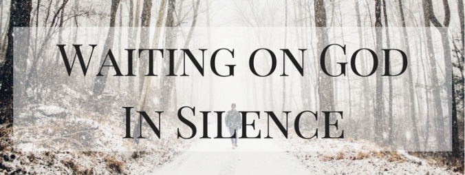 Waiting on God in Silence (1)