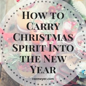 Carry the Christmas Spirit into the New Year