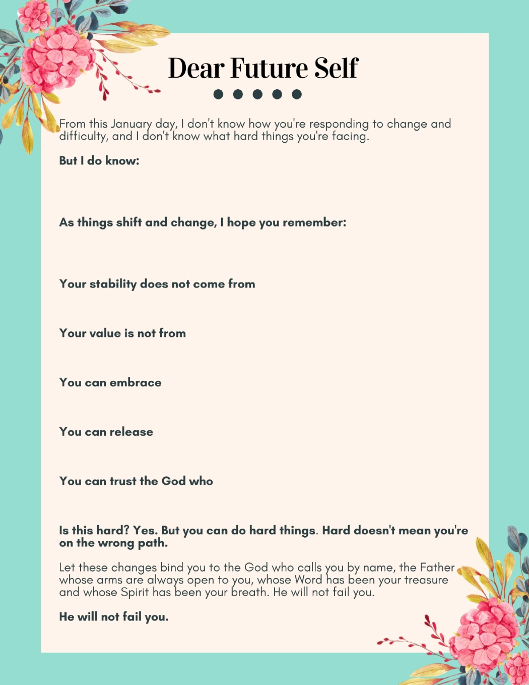"""Knowing this year will bring lots of change, I wrote a letter to my future self. Print the PDF (free!) or write your own """"Dear Future Self"""" letter here!"""