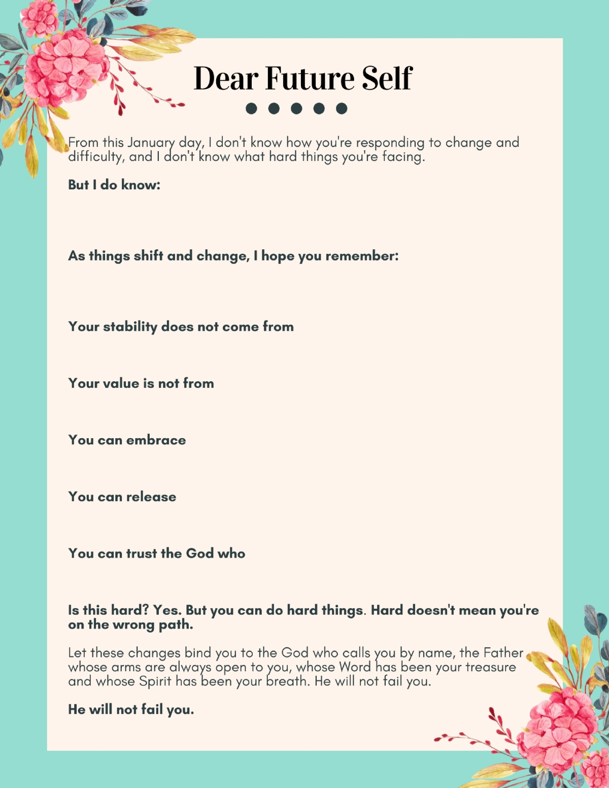 "Knowing this year will bring lots of change, I wrote a letter to my future self. Print the PDF (free!) or write your own ""Dear Future Self"" letter here!"