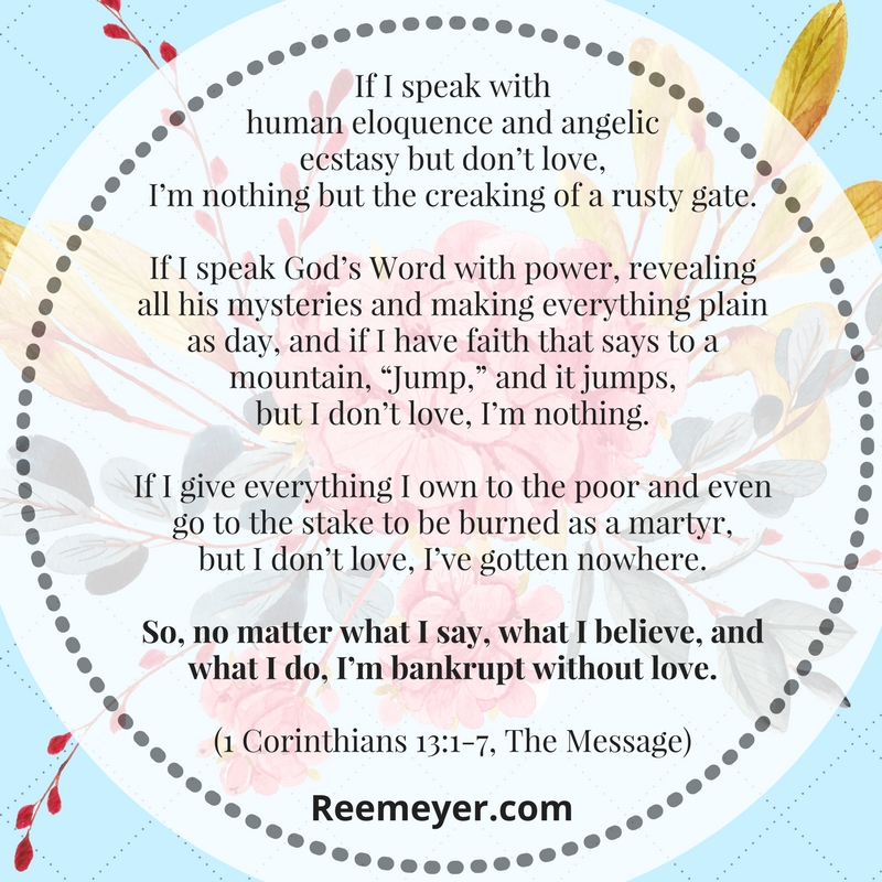 """Bankrupt Without Love: Day 1 from """"14 Days of Love: A Devotional Journey in 1 Corinthians 13"""" (click through for your free PDF!)"""