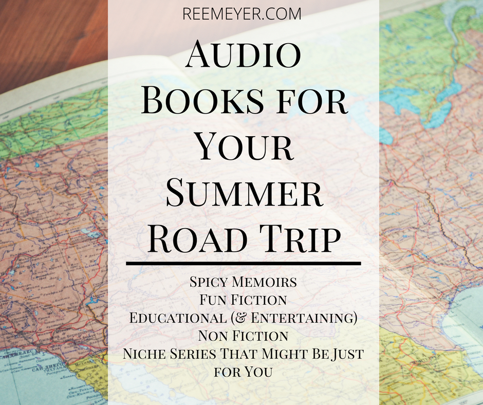 Some of my favorite audiobooks, fast and fun reads that will make the miles fly by!